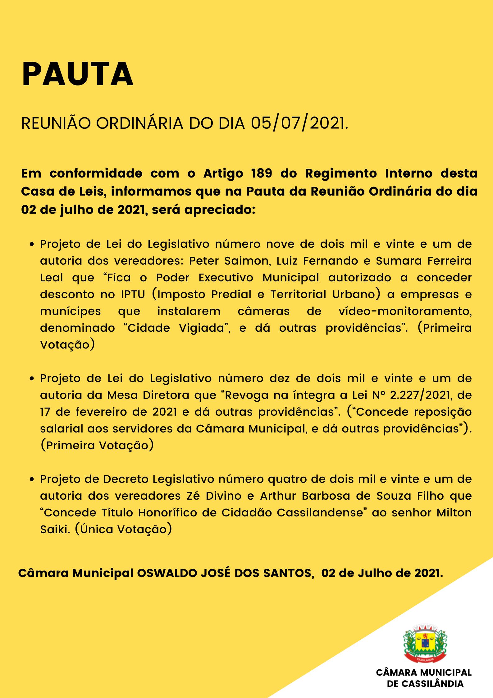 Pauta da Reunião Ordinária do dia 05/07/2021.