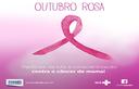 Outubro Rosa informa e chama atenção para o câncer de mama